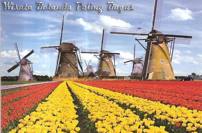 Wisata Belanda Paling Bagus