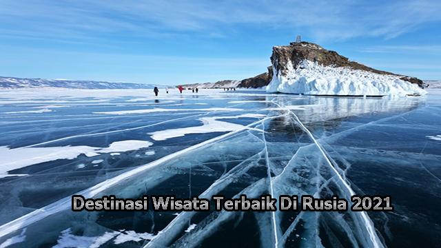 Destinasi Wisata Terbaik Di Rusia 2021