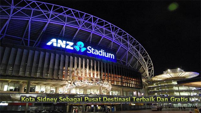 Kota Sidney Sebagai Pusat Destinasi Terbaik Dan Gratis