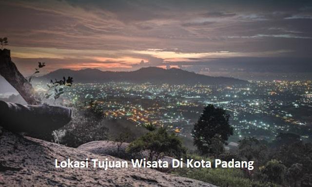 Lokasi Tujuan Wisata Di Kota Padang